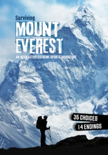Surviving Mount Everest : An Interactive Extreme Sports Adventure, Paperback Book