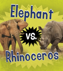 Elephant vs. Rhinoceros, Paperback / softback Book