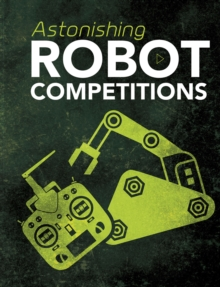 Astonishing Robot Competitions, Paperback Book