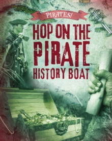 Hop on the Pirate History Boat, Hardback Book