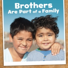 Brothers are Part of a Family, Hardback Book
