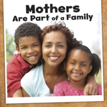 Mothers Are Part of a Family, Paperback / softback Book