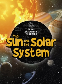 The Sun and Our Solar System, Hardback Book