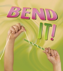 Bend it!, Hardback Book