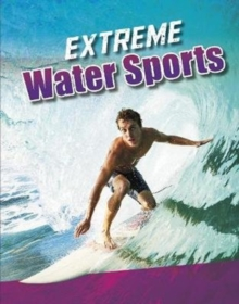 Extreme Water Sports, Paperback / softback Book
