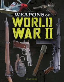Weapons of World War II, Hardback Book