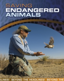 Saving Endangered Animals, Hardback Book