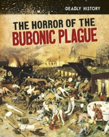 The Horror of the Bubonic Plague, Hardback Book