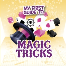 My First Guide to Magic Tricks, Paperback / softback Book
