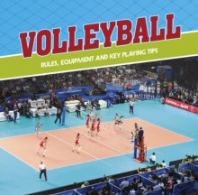 Volleyball : Rules, Equipment and Key Playing Tips, Hardback Book