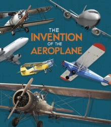 The Invention of the Aeroplane, Hardback Book