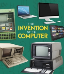 The Invention of the Computer, Hardback Book