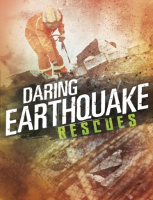 Daring Earthquake Rescues, Paperback Book