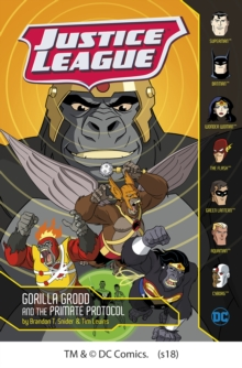 Gorilla Grodd and the Primate Protocol, Paperback / softback Book