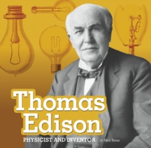 Thomas Edison : Physicist and Inventor, Hardback Book