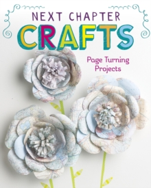 Next Chapter Crafts : Page-Turning Projects, Paperback / softback Book