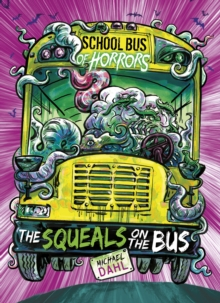 The Squeals on the Bus, Paperback / softback Book