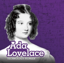 Ada Lovelace : Technology Pioneer, Hardback Book