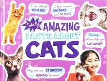 Totally Amazing Facts About Cats, Hardback Book