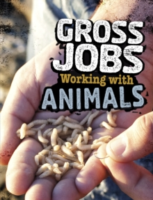 Gross Jobs Working with Animals, Hardback Book