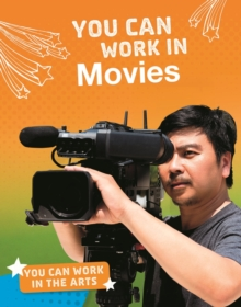 You Can Work in Movies, Hardback Book