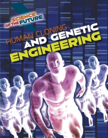 Human Cloning and Genetic Engineering, Paperback / softback Book