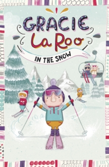 Gracie LaRoo in the Snow, PDF eBook
