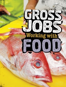 Gross Jobs Working with Food, PDF eBook