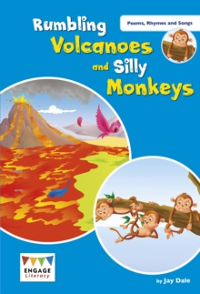 Rumbling Volcanoes and Silly Monkeys : Levels 9-11, Paperback / softback Book