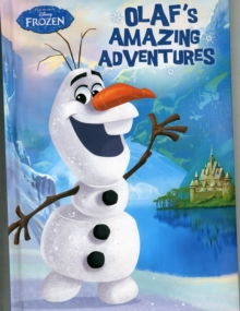 Disney Frozen Olaf's Amazing Adventures, Hardback Book