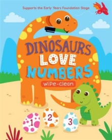 Dinosaurs Love Numbers : Supports the Early Years Foundation Stage,  Book