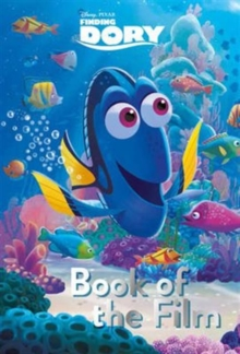 Disney Pixar Finding Dory Book of the Film, Paperback Book