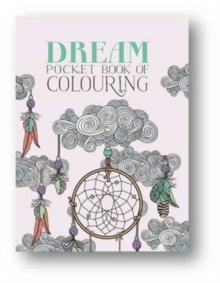 Dream Pocket Book of Colouring, Paperback Book