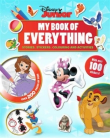 Disney Junior My Book of Everything : Stories, Stickers, Colouring and Activities, Hardback Book