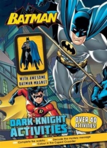 Batman Dark Knight Activities with Awesome Batman Magnet,  Book