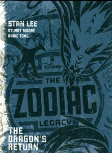 Disney The Zodiac Legacy: The Dragon's Return, Paperback Book