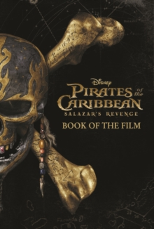 Disney Pirates of the Caribbean: Salazar's Revenge Book of the Film, Paperback Book