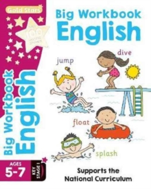 Gold Stars Big Workbook English Ages 5-7 Key Stage 1 : Supports the National Curriculum, Paperback Book