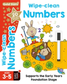 Gold Stars Wipe-Clean Numbers Ages 3-5 Early Years : Supports the Early Years Foundation Stage,  Book
