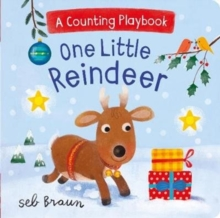 One Little Reindeer : A Counting Playbook, Board book Book