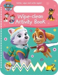 Nickelodeon PAW Patrol Wipe-Clean Activity Book : Write, Wipe and Write again!,  Book