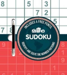 Sudoku : Identify and Solve the Number Patterns, Mixed media product Book
