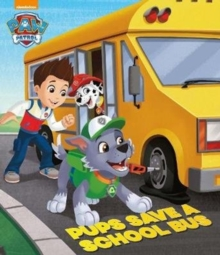Nickelodeon PAW Patrol Pups Save a School Bus, Paperback Book