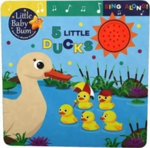 Little Baby Bum 5 Little Ducks, Board book Book