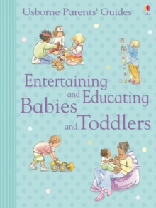 Entertaining and Educating Babies and Toddlers : For tablet devices, EPUB eBook