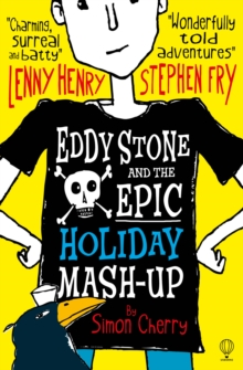 Eddy Stone and the Epic Holiday Mash-Up, Paperback Book