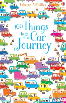 100 Things To Do On A Car Journey, Paperback / softback Book