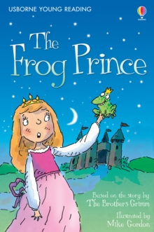 The Frog Prince : Usborne Young Reading: Series One, EPUB eBook