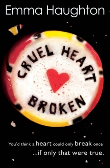 CRUEL HEART BROKEN, Paperback Book