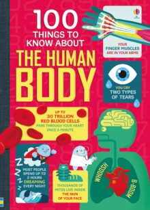 100 Things To Know About the Human Body, Hardback Book